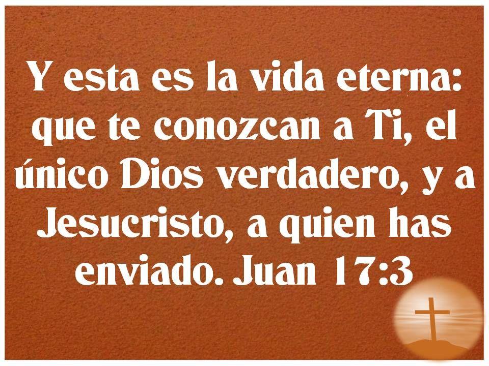 Resultado de imagen para JUAN 17:3