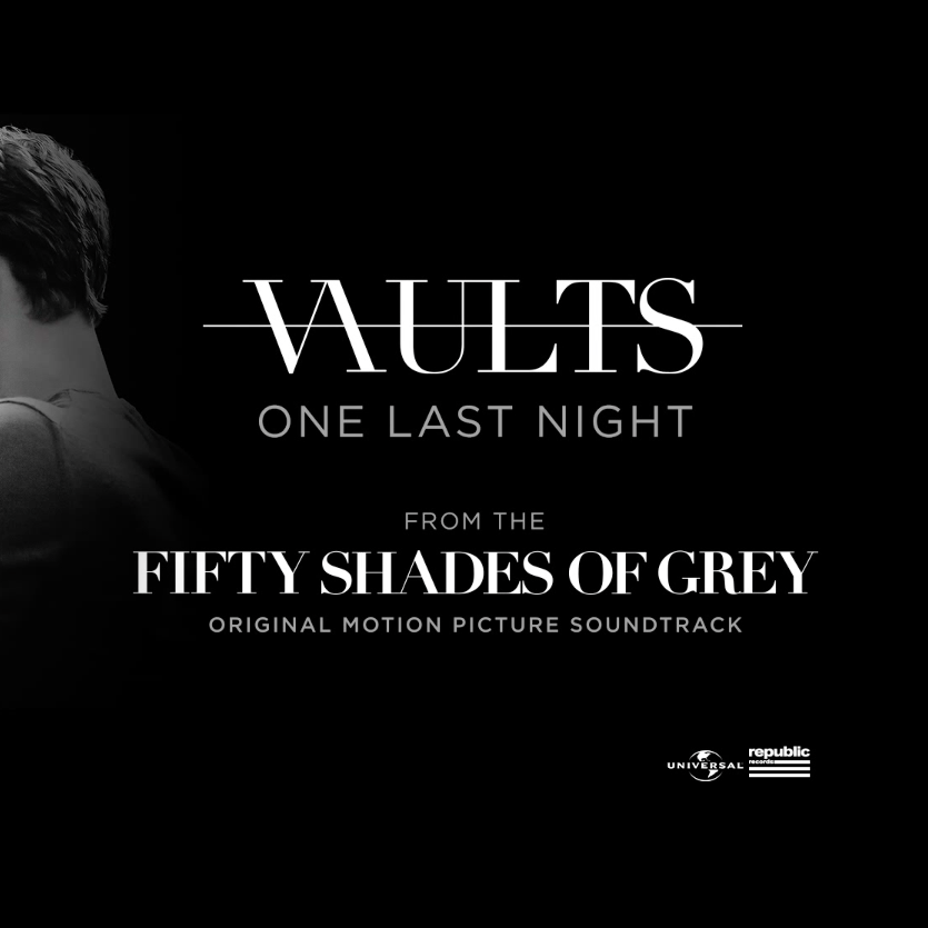 One Last Night Single Vaults 2015 Fifty Shades Of Grey Shades Of Grey Fifty Shades