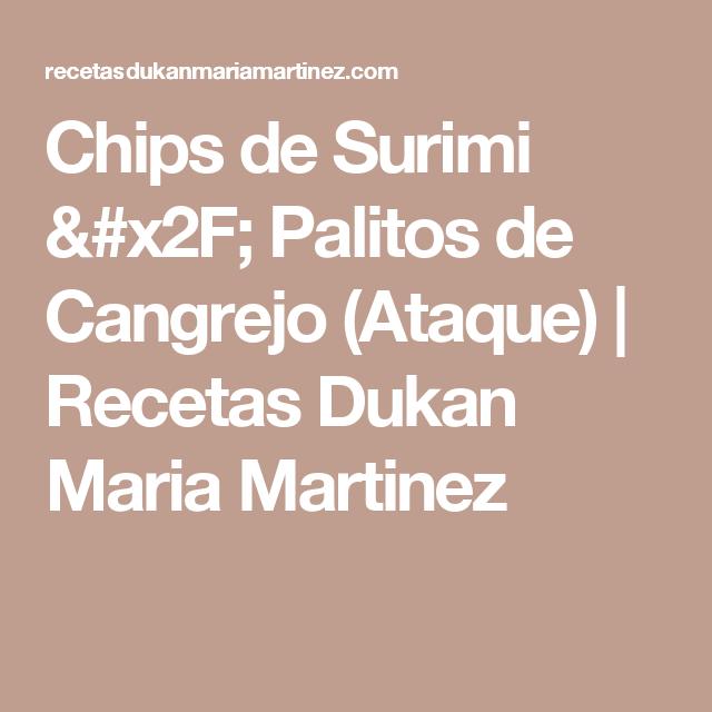Chips de Surimi / Palitos de Cangrejo (Ataque) | Recetas Dukan Maria Martinez
