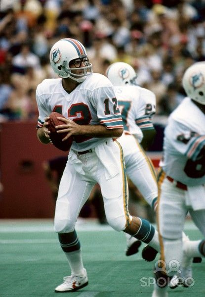 Bob Griese - QB - Miami Dolphins My role model growing up because he ... a36e0522dca