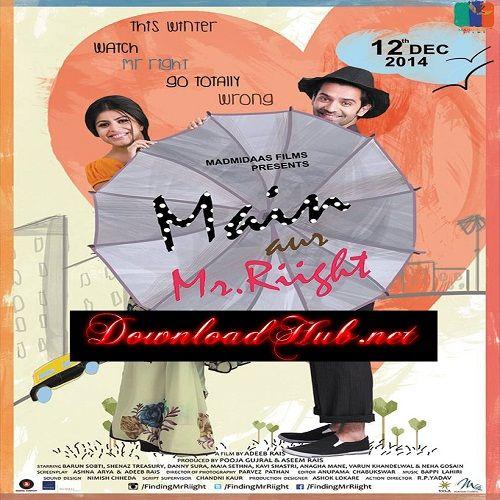 Main Aur Mr Riight In Hindi 2012 Download