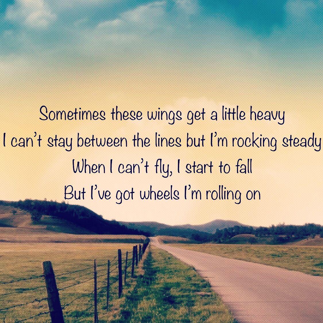 Tattoo Quotes Lyrics: Miranda Lambert - I've Got Wheels Lyrics