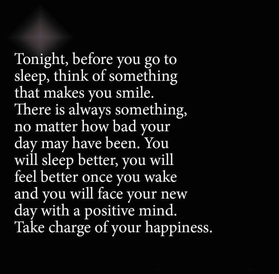 My Dad Always Said Think Good Thoughts Before Bed 1000 New Quotes Good Thoughts Quotes