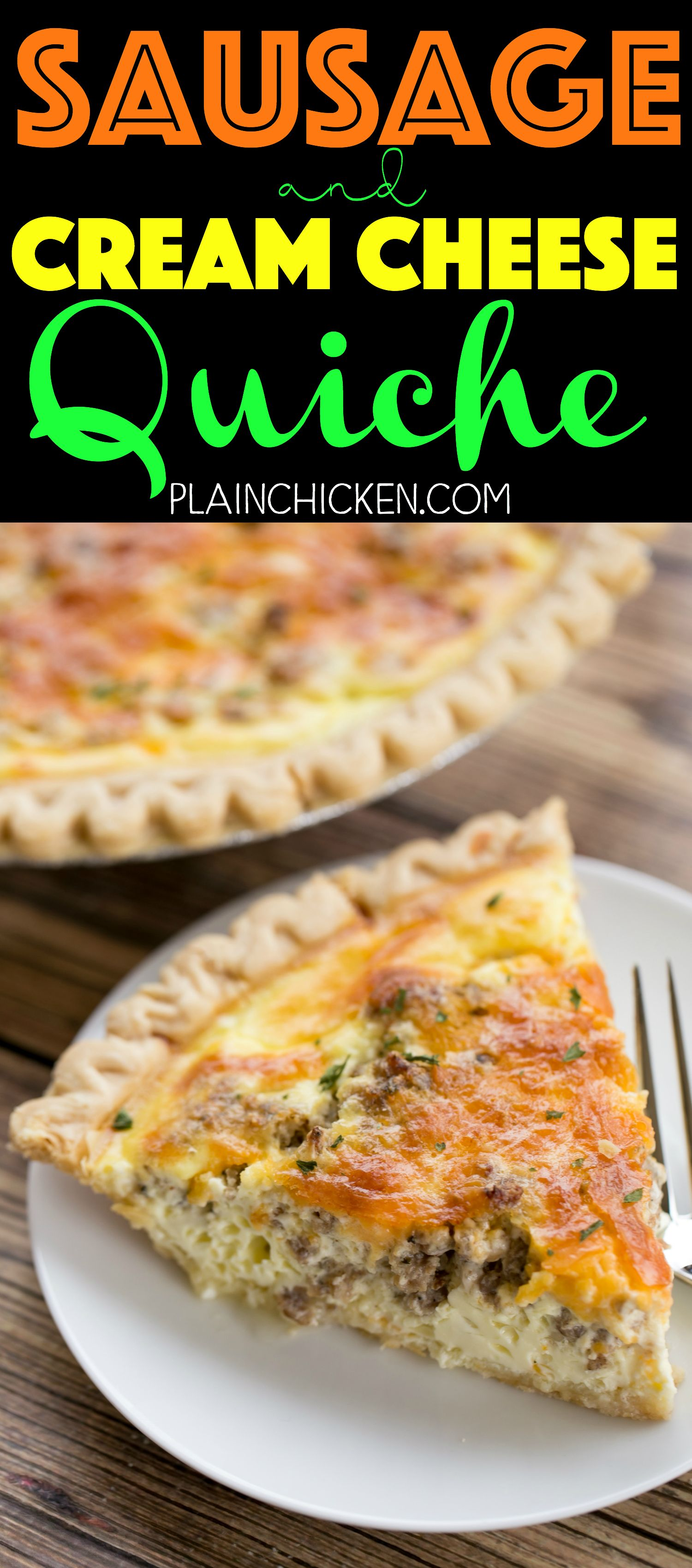 Sausage And Cream Cheese Quiche So Quick And Easy Everyone Loved This Recipe Can Make Ahead An Breakfast Quiche Recipes Quiche Recipes Easy Quiche Recipes