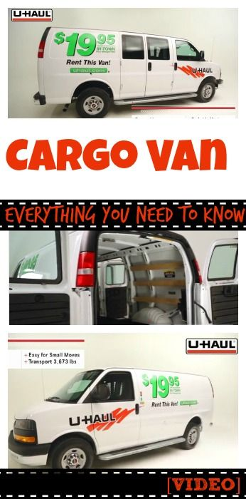 cargo van everything you need to know video u haul and self rh pinterest com
