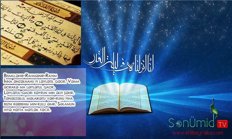 Qədr Gecəsinin əməlləri əhya Saxlayan Səxsə Asagidaki əməlləri Yerinə Yetirmək Mustəhəbdir əhli Beyt Azad Kutləvi Agentliyi Sonum Quran Event Event Ticket