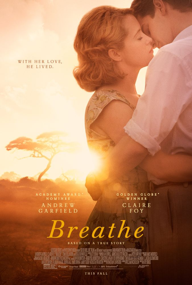 Breathe: A biographical film based on the life of British disability advocate Robin Cavendish