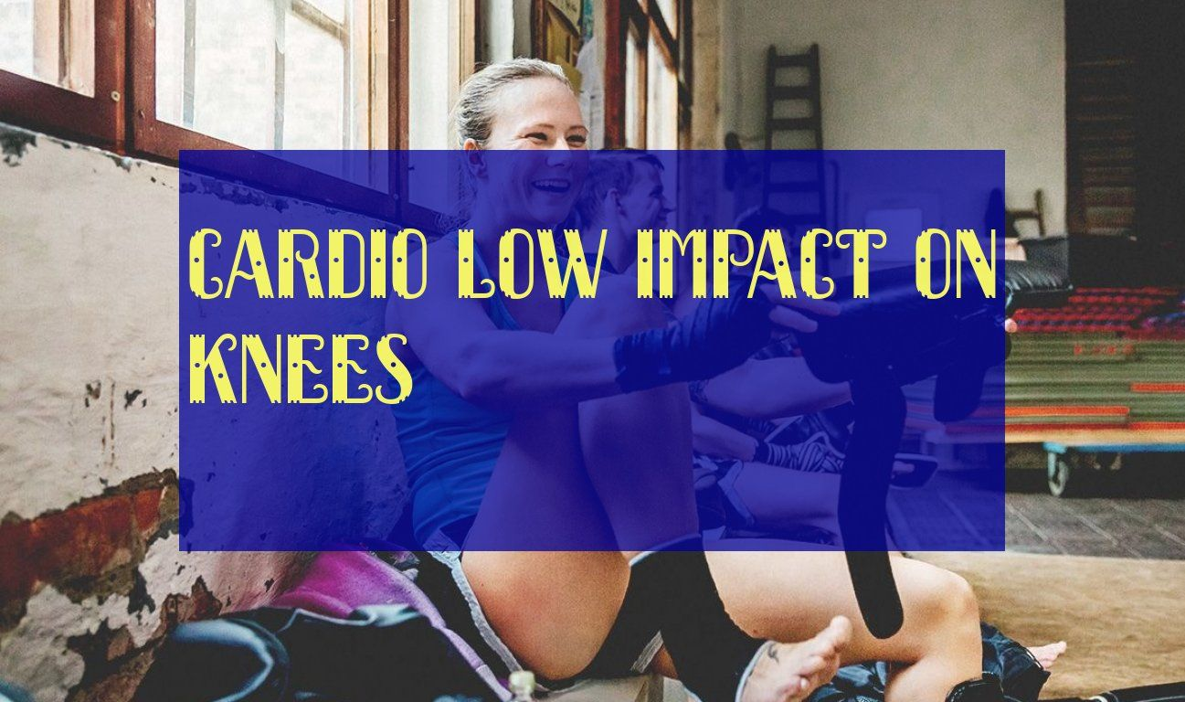 Cardio Low Impact On Knees Cardio Low Impact Auf Die Knie