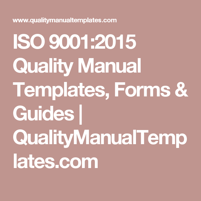 ISO 9001:2015 Quality Manual Templates, Forms & Guides ...