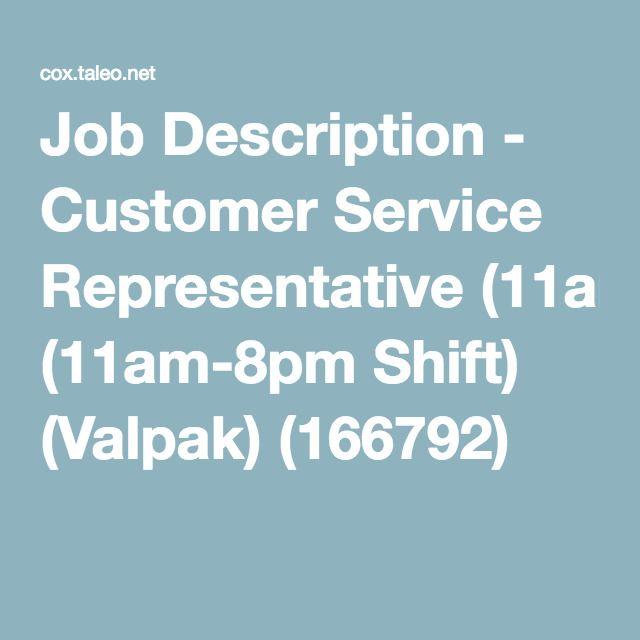 Job Description  Customer Service Representative AmPm Shift