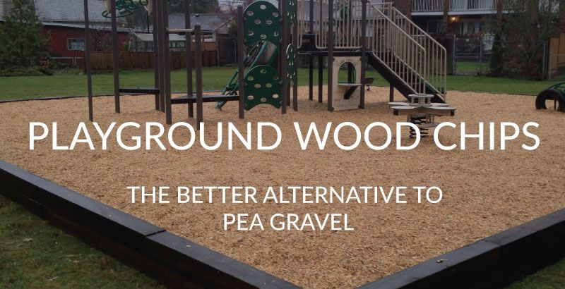 Playground Wood Chips A Better Alternative To Pea Gravel We Think So Playground Wood Chips Are Desig Backyard Playground Playground Mulch Play Area Backyard