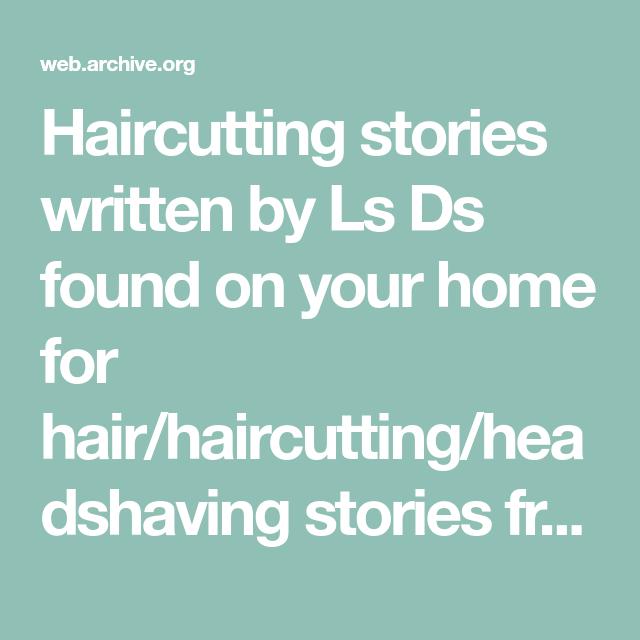 34+ Haircuttingstories ideas in 2021