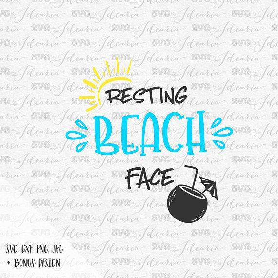 Resting Beach Face Svg Beach Svg Summer Svg Summer 2017 Hello Summer Svg Sunglasses Svg Resting Beach Face Monogram Stickers Heat Transfer Vinyl Monogram
