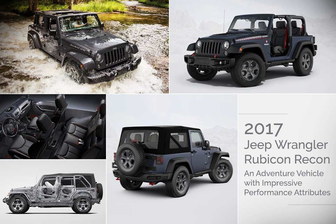 2017 Jeep Wrangler Rubicon Recon An Adventure Vehicle