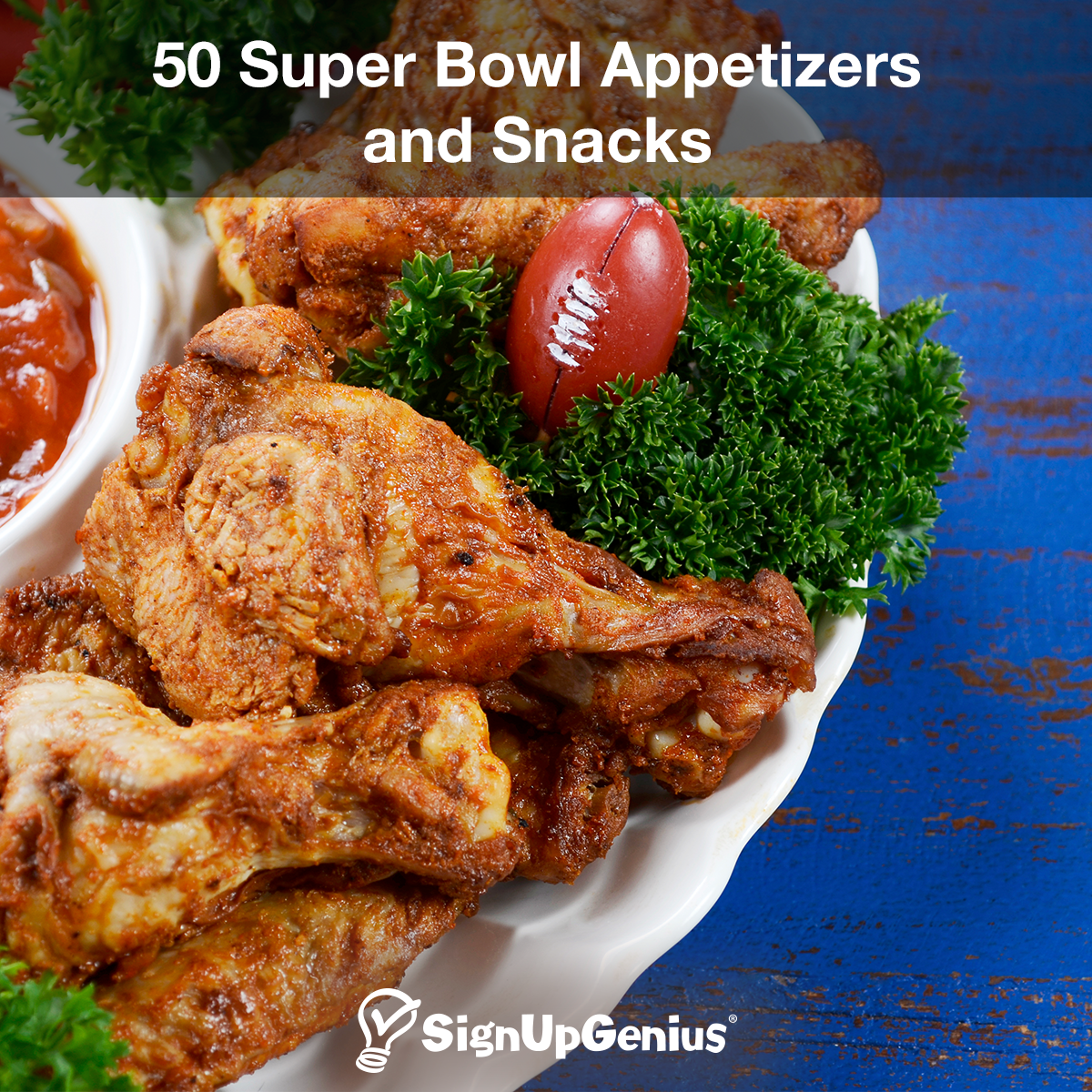 50 super bowl appetizers and snack ideas. host a fun party with