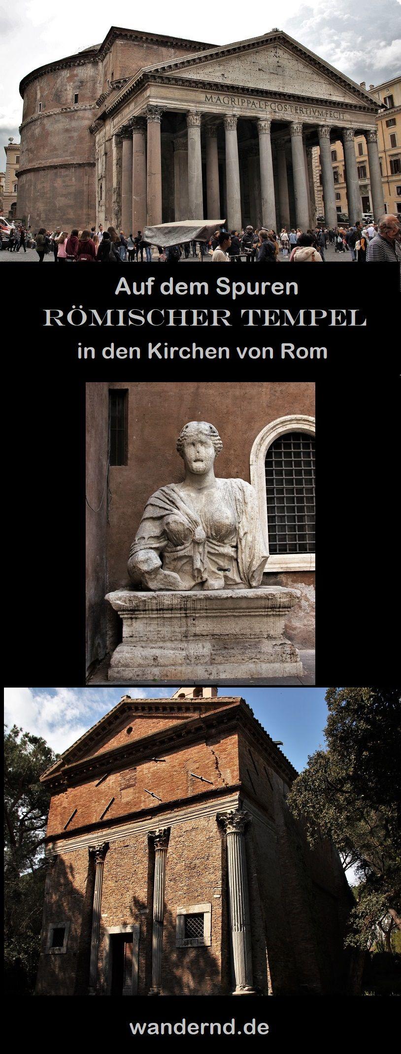 Romische Tempel Spuren Der Antike In Den Kirchen Roms Rom Reisen Italien Urlaub