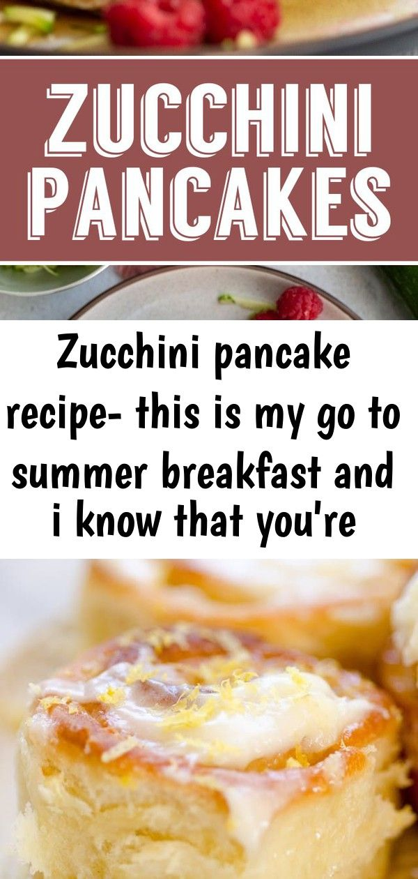 Zucchini pancake recipe this is my go to summer breakfast and i know that youre going to love th 1 Zucchini Pancake Recipe this is my go to summer breakfast and I know th...