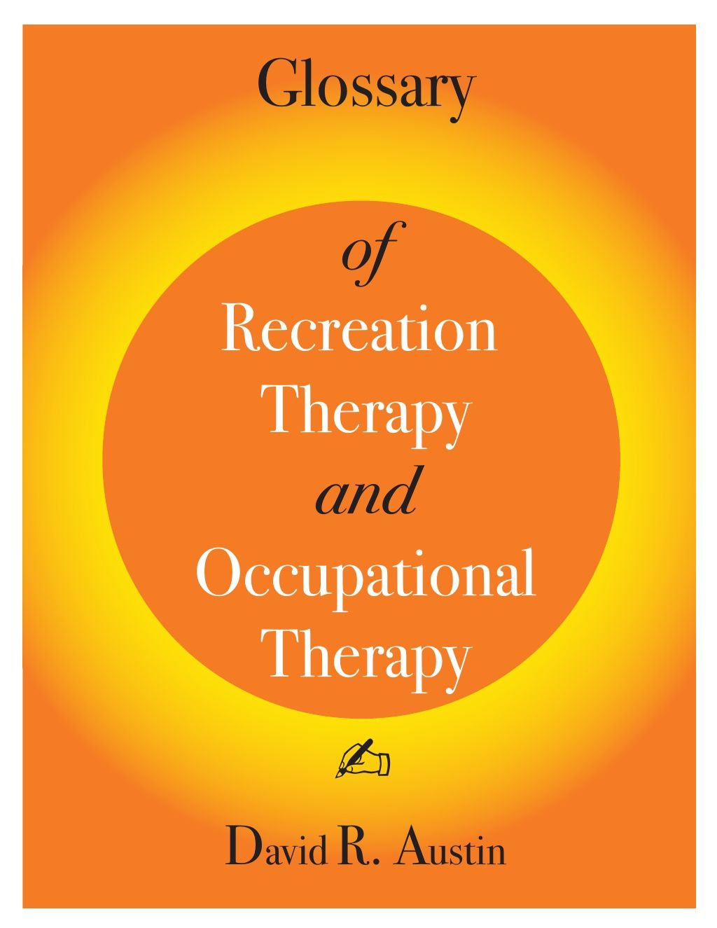 Glossary Of Recreation Therapy And Occupational Therapy By Elisamendelsohn Via Slideshare