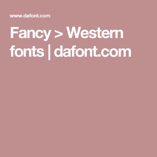 Fancy > Western fonts | dafont.com