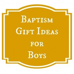 5 favorite baptism gift ideas for boys baptism gifts ideas and