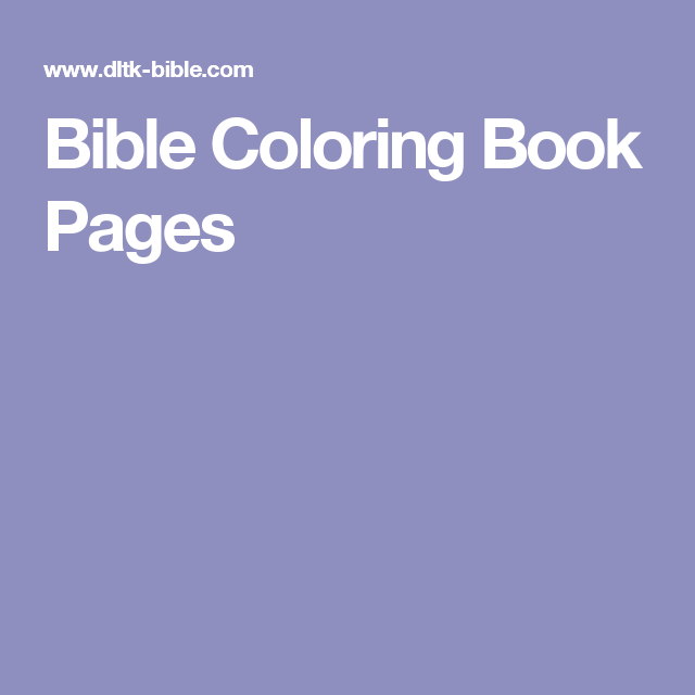 bible coloring book pages - Dltk Printable Books
