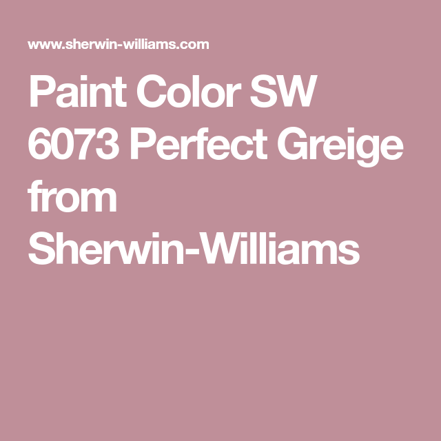 Paint Color SW 6073 Perfect Greige from Sherwin-Williams | Paint for ...