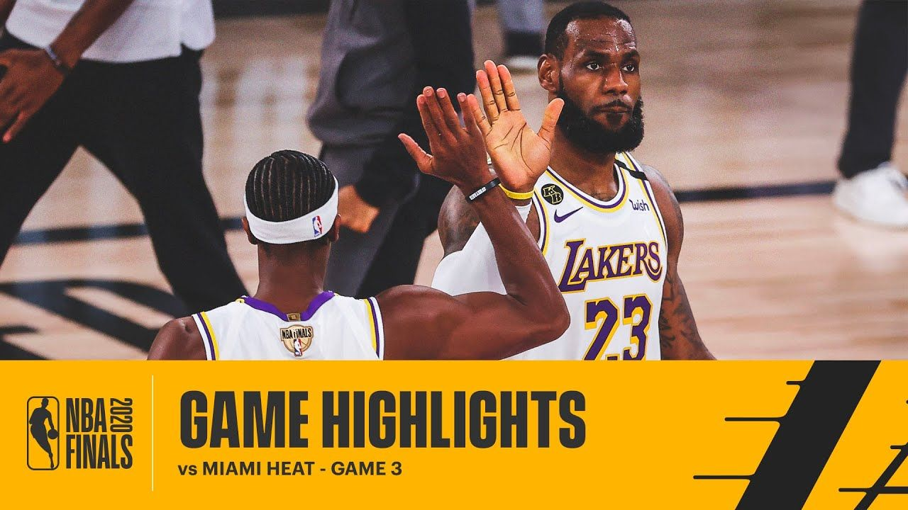 Highlights Los Angeles Lakers Vs Miami Heat In 2020 Lakers Vs Miami Heat Los Angeles Lakers