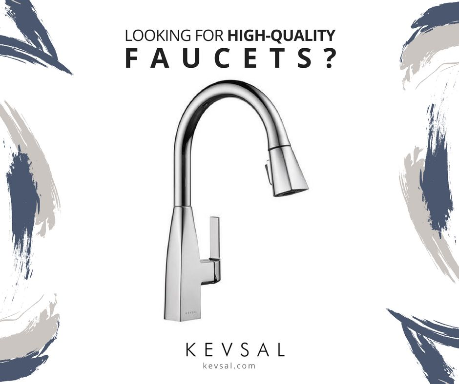 Kevsal Faucet Visit Us For