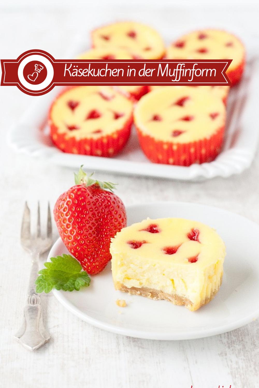 Käsekuchen Muffins Rezept - mit Erdbeerherzchen