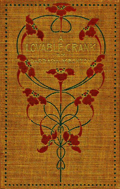 Alice Cordelia Morse--Yechton--A Lovable Crank