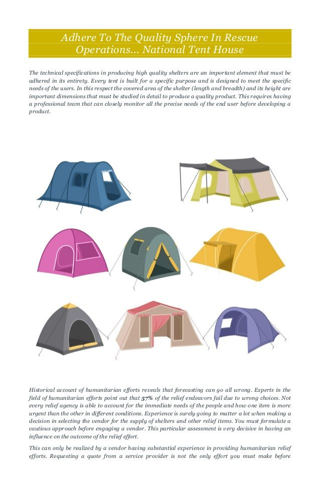 Adhere To The Quality Sphere In Rescue Operations... National Tent House The technical specifications in producing high qu...