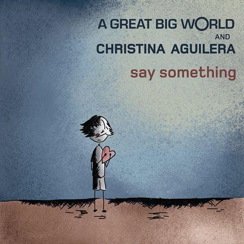 Onrepeat Say Something A Great Big World Feat Christina