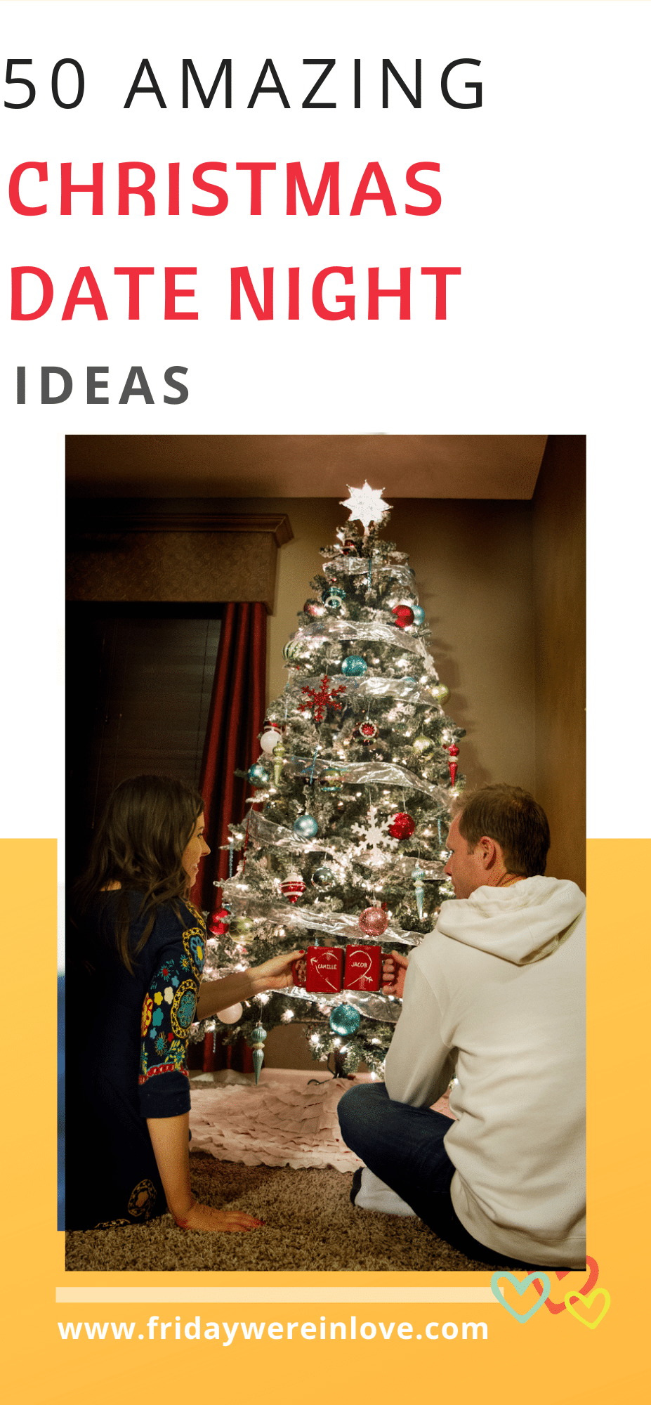 Holiday Date Ideas 50 Christmas Date Ideas For The Holiday Season In 2020 Christmas Date Holiday Dates Holiday