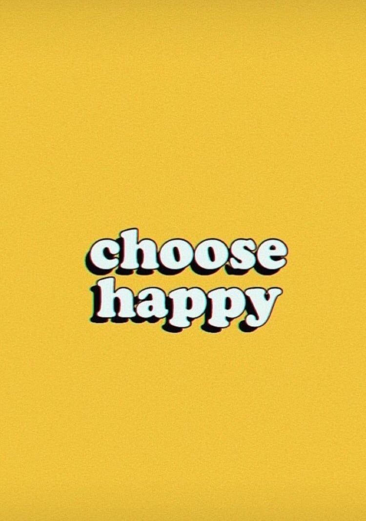 Tumblr Yellow And Happy Image Happy Wallpaper Quote Aesthetic Wallpaper Quotes