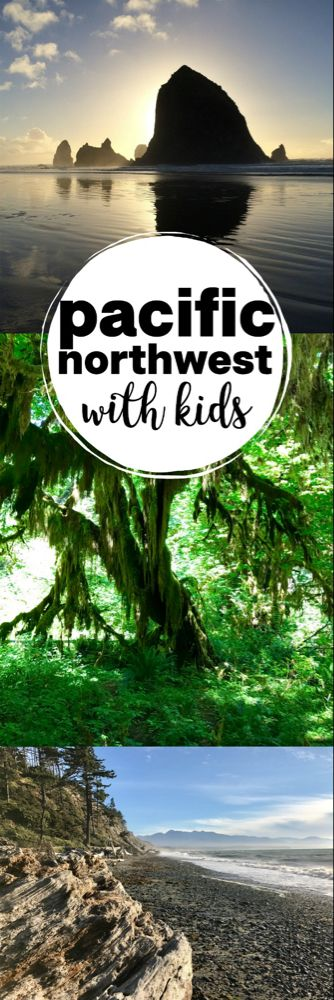 A Week in the Pacific Northwest with Kids - Paintbrushes & Popsicles