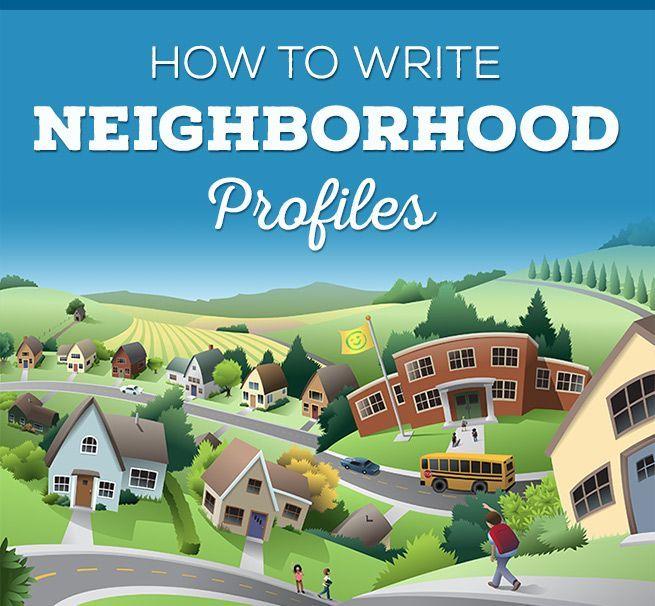How to Write a Neighborhood Real Estate Profile | Property ...