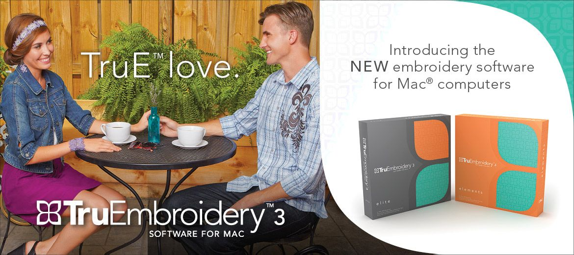 TruEmbroidery™ Software for Mac Professional Embroidery