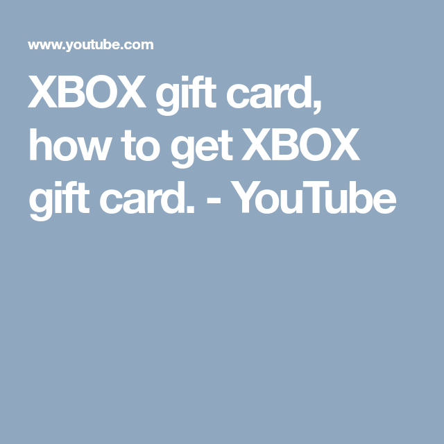 XBOX Gift Card, How To Get XBOX Gift Card. - YouTube