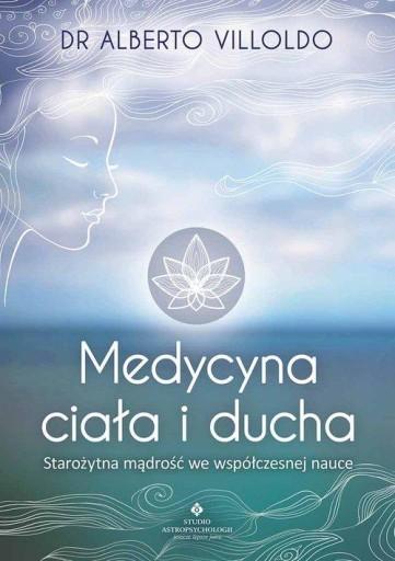 Medycyna Ciala I Ducha Alberto Villoldo Opinie I Ceny Sklep Internetowy Allegro Pl Medicine Wheel Books Phd