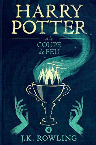 Telecharger Gratuits Harry Potter Et La Coupe De Feu Epub Pdf