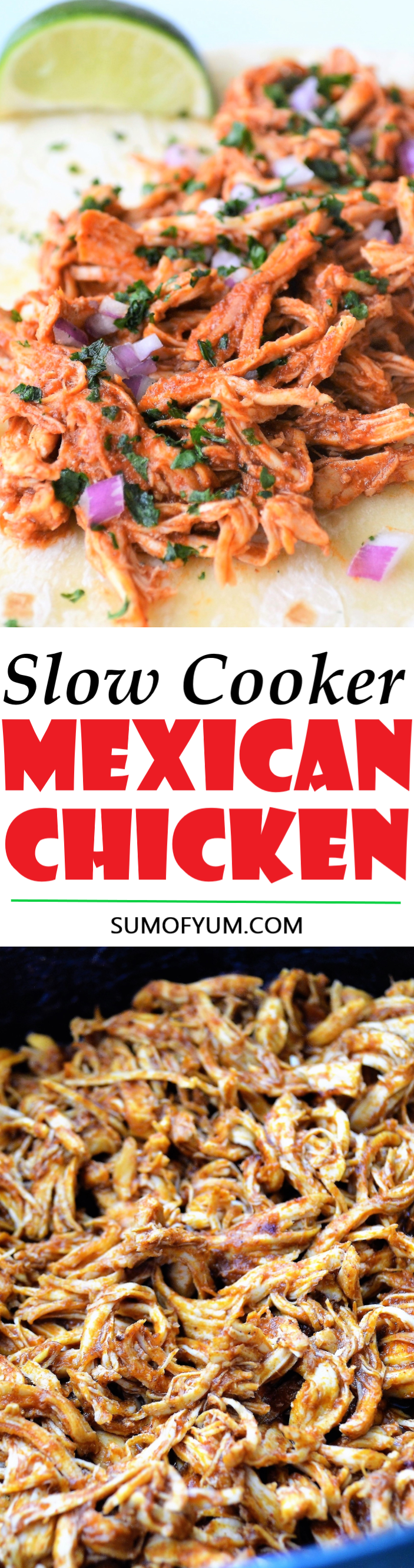 Slow Cooker Shredded Mexican Chicken is perfect for tacos, burritos, quesadillas, enchiladas, taco salad, nachos, or any other dish you can come up with. Recipe on sumofyum.com #easy #crockpot #mexican #chicken #comfortfood #mexicanchickentacos
