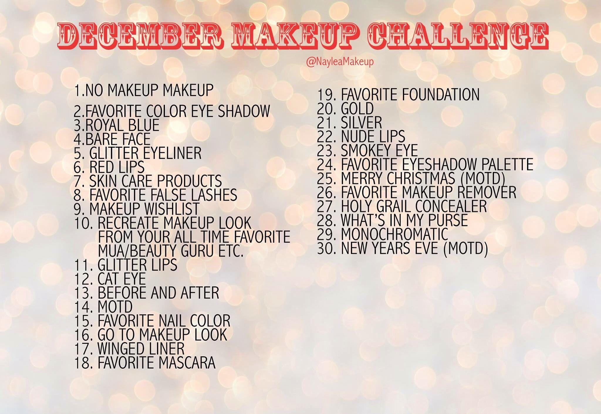 December Makeup Challenge Makeup Makeup Challenge 30 Day Challenge Makeup Challenges Favorite Makeup Products Hair Challenge