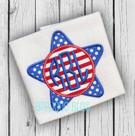Monogram Star Applique Design Independence Day July 4th 4th Of