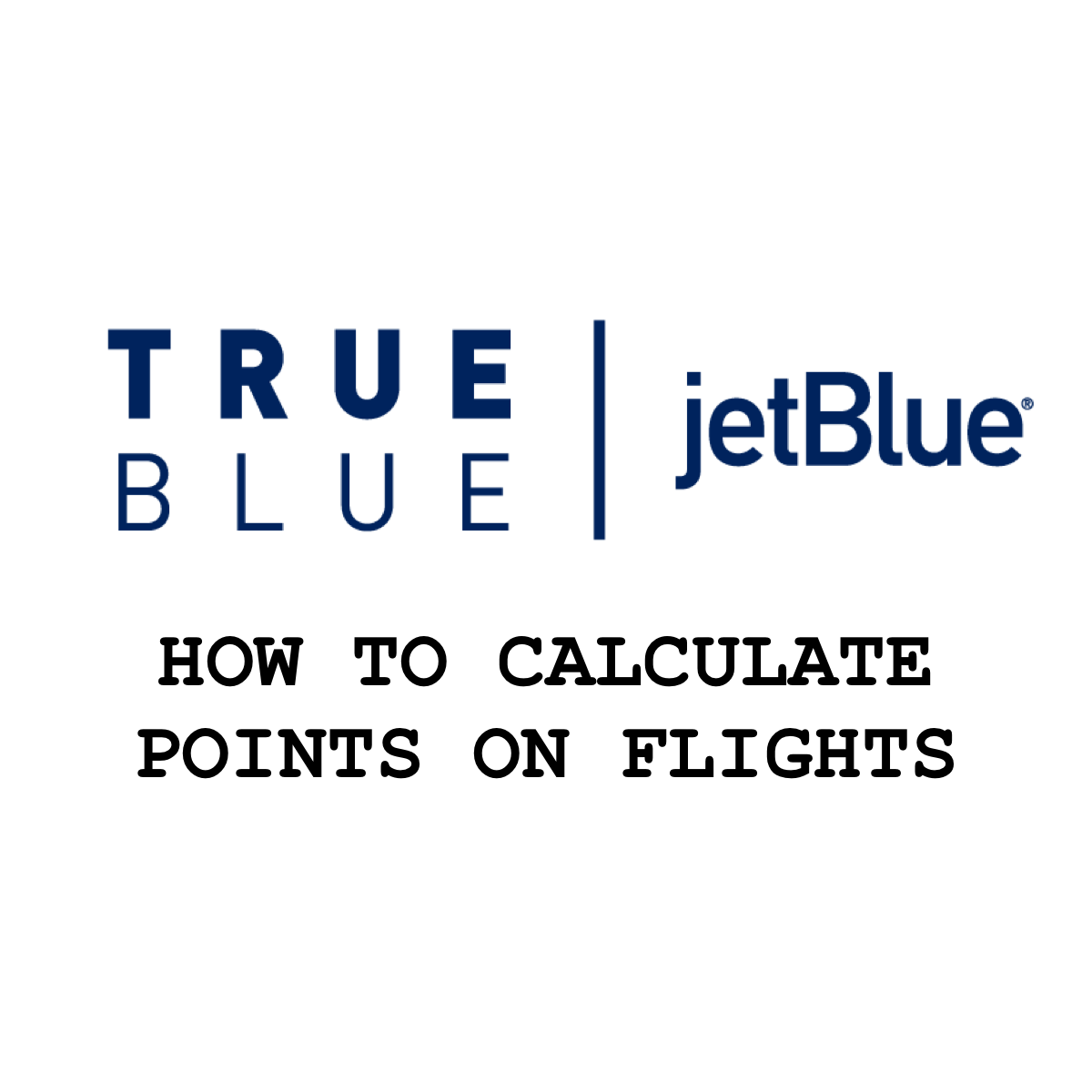 How To Calculate Jetblue Points On Flights Calculator Jetblue Online Travel Agency Pointe