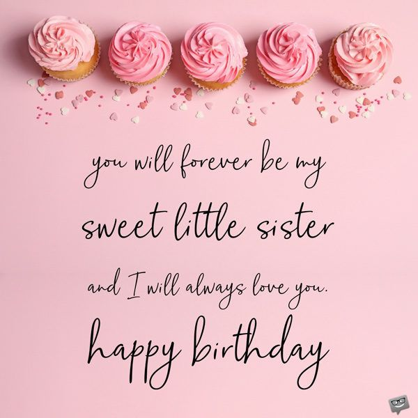 Outstanding Happy Birthday Little Sister In 2020 Birthday Wishes For Funny Birthday Cards Online Elaedamsfinfo