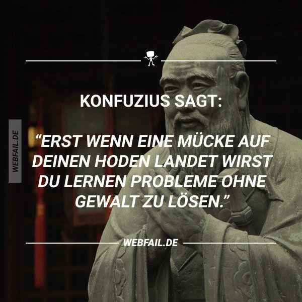 Konfuzius Sagt Konfuzius Sagen Konfuzius Zitate Und Zitate