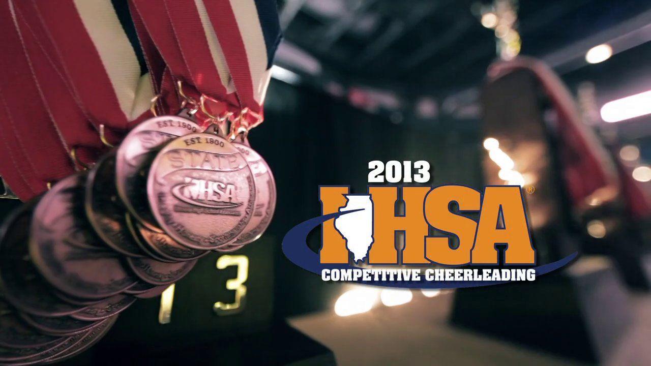 2013 Ihsa Competitive Cheer Competitive Cheer Cheer Cheer Dance