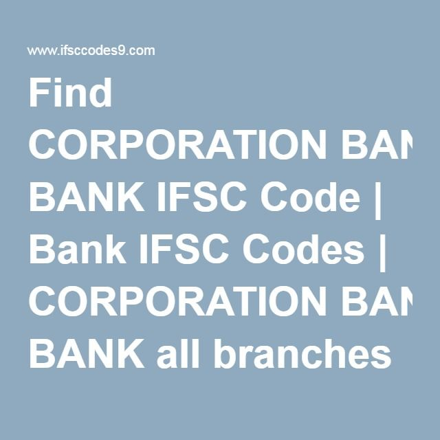 Find CORPORATION BANK IFSC Code | Bank IFSC Codes | CORPORATION BANK ...