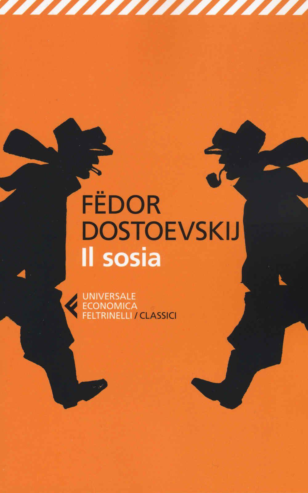 Foto Cover di Il sosia, Libro di Fëdor Dostoevskij, edito da Feltrinelli