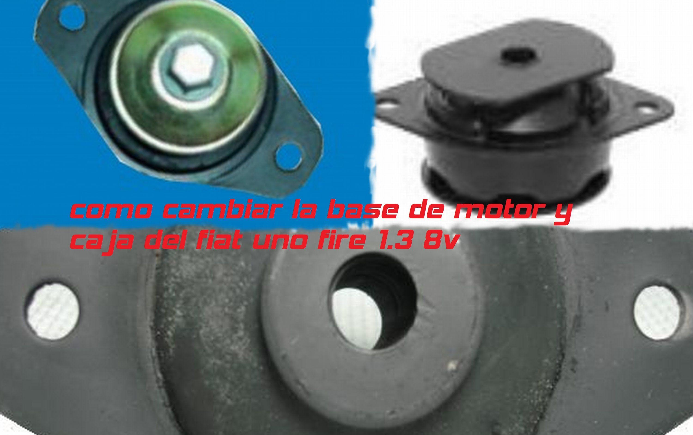 Como Cambiar La Base De Motor Y Caja Fiat Uno Fire 1 3 8v